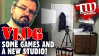 VLOG: Some Games and a New Studio?